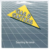 Gas & Gaiters - Searching The Sense