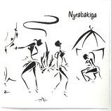 Nyrabakiga / Cosey Fanni Tutti - Cor Coroa / Time To Tell