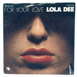 Lola Dee - For Your Love