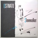 Ostinato - Slowalker