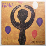 Prana - Like Children