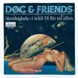Doc & Friends - Starship Lady / I Wüll Di