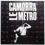 Camorra - Le Metro