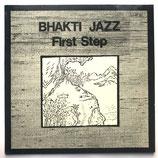 Bhakti Jazz  - First Step