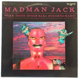 Madman Jack - Wakk Digge Dugge Baba Dugge Bamanu