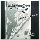 Kajagoogoo - Hang On Now