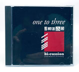 Bi Cussion - One To Three