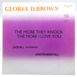 Gloria D. Brown - The More They Knock