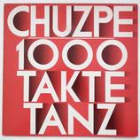 Chuzpe - 1000 Takte Tanz