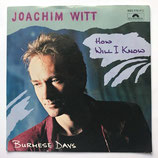 Joachim Witt - How Will I Know