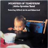Jukka Syrenius Band - Memories Of Tomorrow