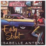 Isabelle Antena - Easy Street