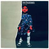 No Human - No Human