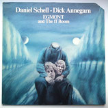 Daniel Schell & Dick Annegarn - Egmont And The Ff Boom
