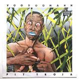 Pit Troja - Voodoomann