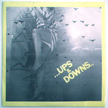 Ups & Downs - Walking On A Thin Line