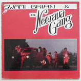 Swami Brian - The Neerava Gang
