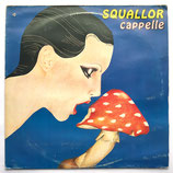 Squallor - Capelle