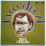 Laco Deczi - Jazz Cellula