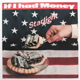 Starlight - If I Had Money