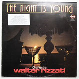 Walter Rizzati - The Night Is Young