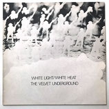 The Velevet Underground - White Light White Heat