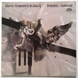 Martin Kratochvil  Jazz Q - Asteroid
