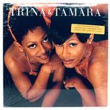 Trina & Tamara - Trina & Tamara