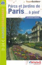 """""""Parcs et jardins de Paris... à pied"""""""