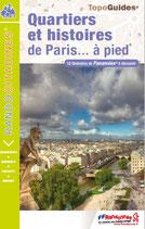 """""""Quartiers et histoires de Paris... à pied"""""""