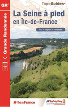 """""""La Seine à pied en Île-de-France"""""""