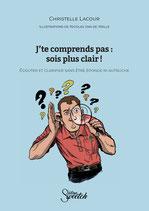 """Belgique : 1 ou plusieurs livre(s) """"J'te comprends pas : sois plus clair !"""" envoyé(s) par la poste"""