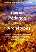 Pour une Pédagogie Des Archétypes - Hélène Jeanne Lévy Benseft