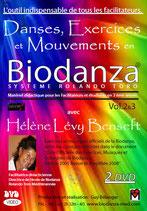 "2 DVD - Danses, Exercices et Mouvements en Biodanza - Vol. 2-3  ""Système Rolando Toro"""