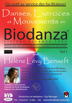 "1 DVD - Danses, Exercices et Mouvements en Biodanza - Vol. 1  ""Système Rolando Toro"""