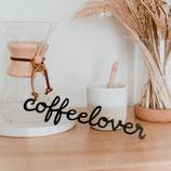 """EULENSCHNITT Holzschriftzug """"Coffeelover"""""""