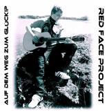 CD Album Red Face Project - Auf Dem Weg Zum Glück!?
