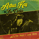 "Arthur Kay & The Clerks ""The night i came home"""
