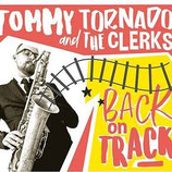 "Tommy Tornado & The Clerks ""Back on Track"