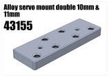 Alloy servo mount double 10mm & 11mm