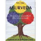 Ayurveda, weg naar gezondheid en zelfgenezing