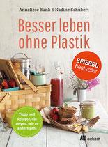 Besser leben ohne Plastik - Nadine Schubert