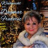"""CD """"Weihnacht mit Dagmar Frederic"""""""