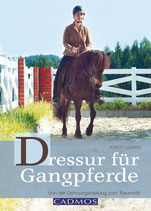 DRESSUR FÜR GANGPFERDE (Ludwig)