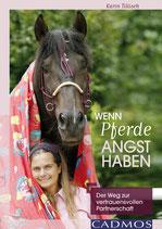 Wenn Pferde Angst haben (Karin Tillisch)