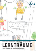 Ein wunderbares Buch zum Schmökern: Lernträume - Was würdest du am liebsten lernen?