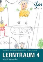 Lerntraum 4: Ich will Koch werden
