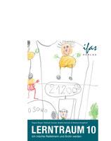 Lerntraum 10: Ich möchte Reitlehrerin und Ärztin werden
