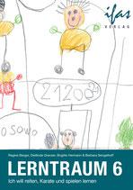 Lerntraum 6: Ich will reiten, Karate und spielen lernen