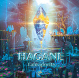 HAGANE 1st single 『 Labradorite 』